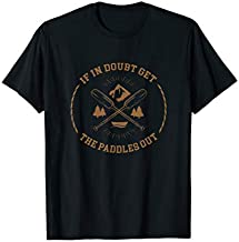 Doubt Get Paddles Boat Kayak Canoe Rowing Nature Lake Gift T-Shirt