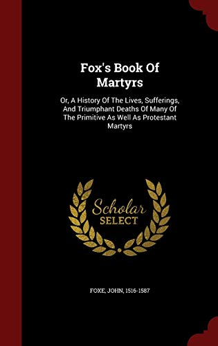 Best foxes book of martyrs original edition for 2020