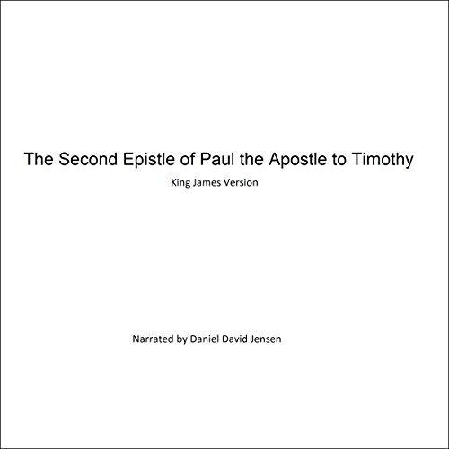The Second Epistle of Paul the Apostle to Timothy audiobook cover art