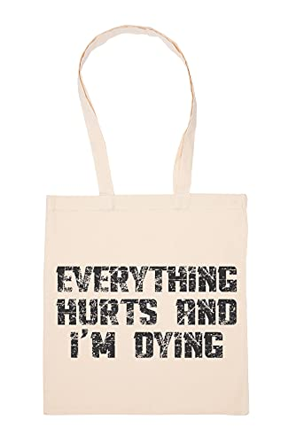 Gunmant Everything Hurts And I'm Dying Gym Motivation Bolsa De Compras Beige Durable Reutilizable Eco Friendly Reusable Shopping Bag