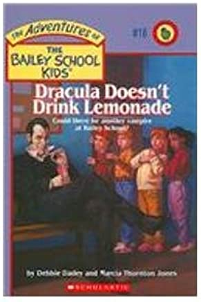 Dracula Doesnt Drink Lemonade: Could There Be Another Vampire at Bailey School?