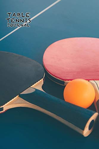 TABLE TENNIS JOURNAL DOT GRID STYLE NOTEBOOK: 6x9 inch daily bullet notes on modern dot grid design creamy colored pages with beautiful ping pong ... on table cover nice present idea man woman