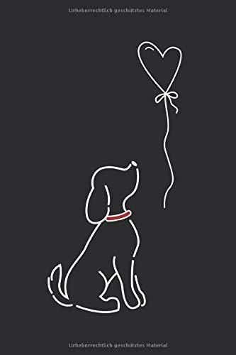Hundeliebhaber Notizbuch: Perfektes Geschenk für Hundeliebhaber die einen Hund besitzen und ihn lieben (German Edition)