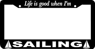 Personalized City Life is Good When I'm Sailing Sail Boat License Plate Frame