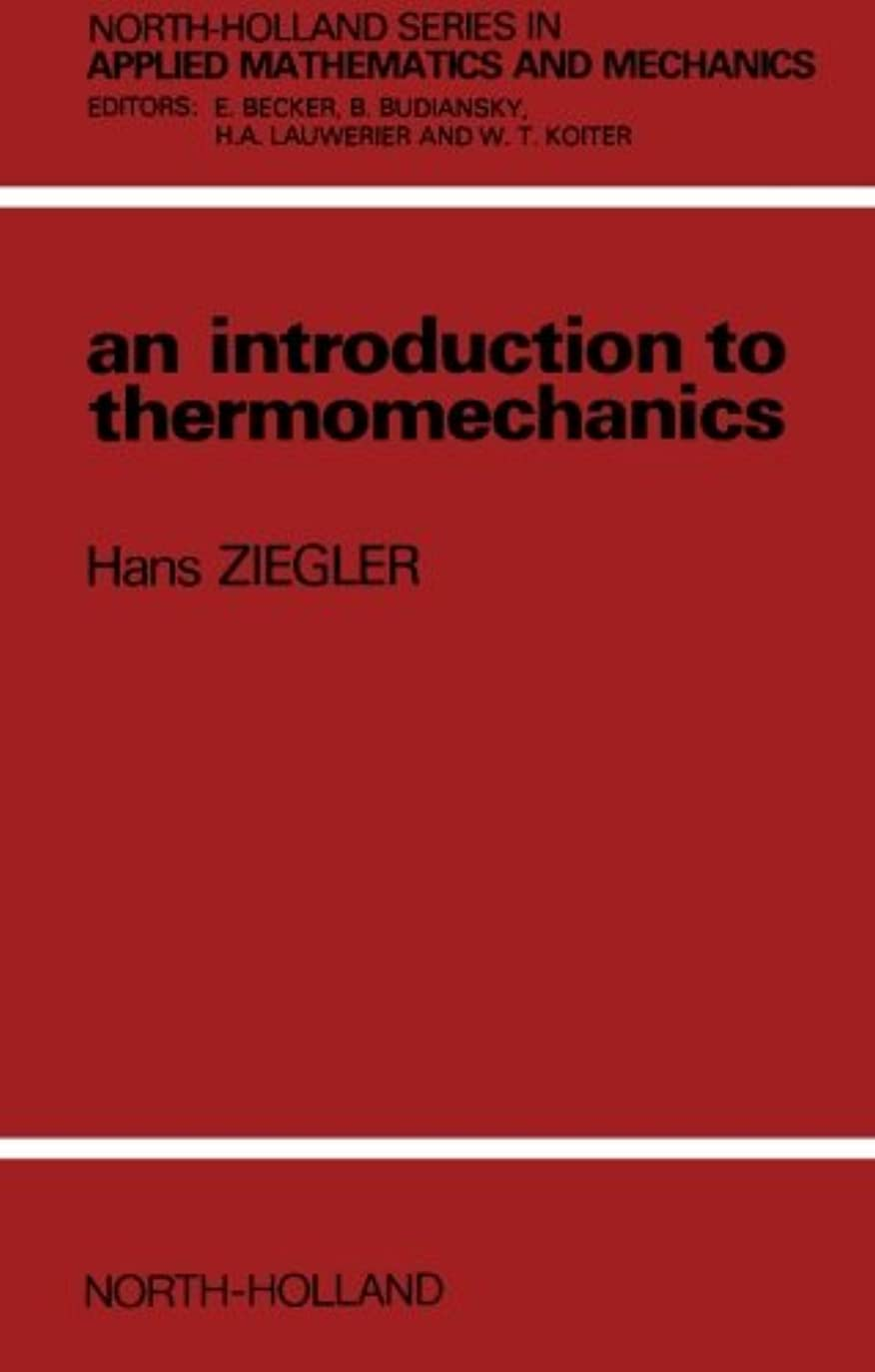 夏次エレガントAn Introduction to Thermomechanics