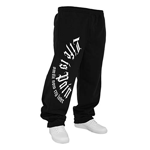 Life Is Pain Männer Sweatpant Jogginghose Trainingshose Smile Now cry Later Größe XS - 5XL