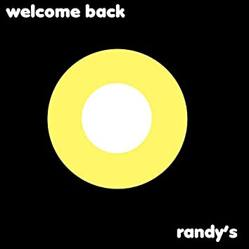 Welcome Back Randy's