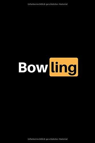 Bowling: Notizbuch - 150 linierte Seiten (6x9 Zoll / Softcover) - Sport: Spielvorbereitung & Analyse - Trainingstagebuch / Schreibblock perfekt als Geschenk - günstig