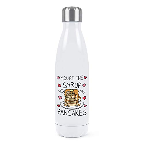 You'Re The Sirop To My Pancakes Double Mural Eau Bouteille Isolé Acier Inoxydable Sports Boissons 500ml Blanc