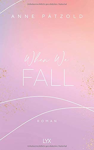 Buchseite und Rezensionen zu 'When We Fall (LOVE NXT, Band 2)' von Anne Pätzold