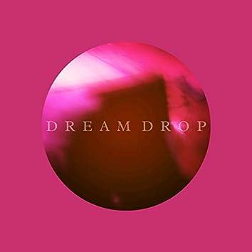Dream Drop