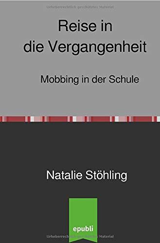 Reise in die Vergangenheit: Mobbing in der Schule