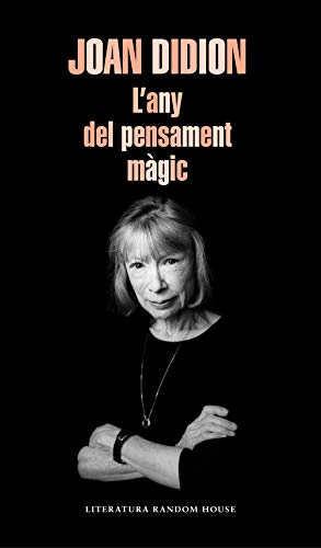 L'any del pensament màgic (Literatura Random House)