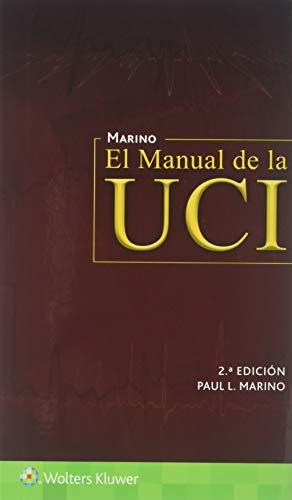 El Manual de la UCI / The ICU Book (Spanish Edition)
