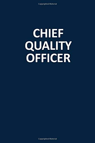Chief Quality Officer: Blank, Lined Journal Notebook (Softcover)