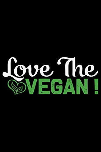 Love The Vegan: Vegan Vegetable College Ruled Notebook 6x9in - 120 lined pages Notebook for Vegan, Vegan gifts notebook college ruled journal