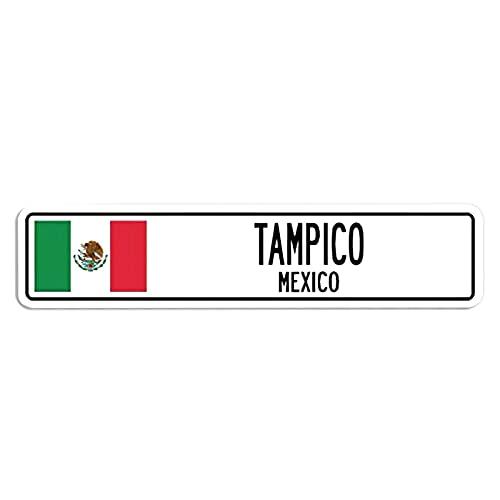 ChristBess Dekorative Schilder mit Sprüchen Tampico, Mexiko Straßenschild mexikanische Flagge Stadt Land Straße Wand Geschenk Metall Aluminium Wandschild Sicherheitsschild Metallschild 10,2 x 45,7 cm