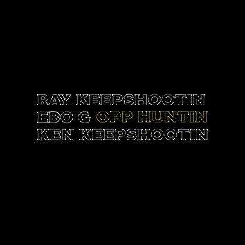 Opp Huntin (feat. Ray KeepShootin & Ken KeepShootin)