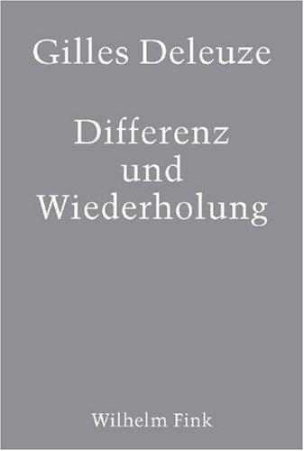 Differenz und Wiederholung. by Gilles Deleuze(1997-11-01)