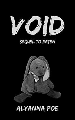 Void: Sequel to EATEN (Hungry Book 2)