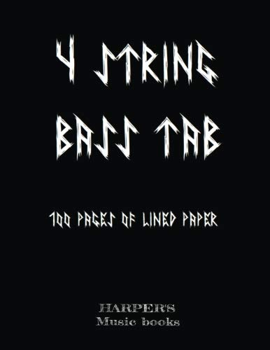4 STRING BLANK TAB  music book: 100 sheets of lined paper for bass and 4 string instruments: Volume 1 (Harpers Music Books)