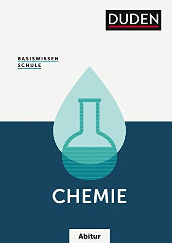 Basiswissen Schule - Chemie Abitur: Das Standardwerk für die Oberstufe