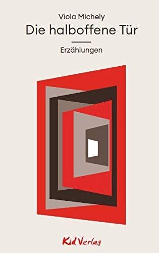 Die halboffene Tür: Erzählungen