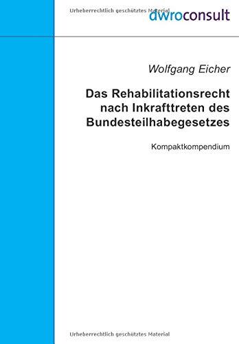 Das Rehabilitationsrecht nach Inkrafttreten des Bundesteilhabegesetzes: Kompaktkompendium