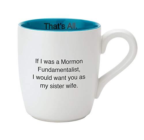 SB Design Studio That's All Ceramic Coffee Mug, 16-Ounce, Sister Wife
