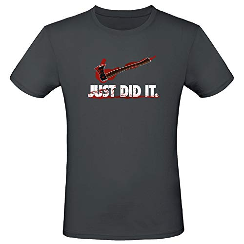 Shirt-Panda Herren Fun T-Shirt · Just did it · Lustiges Unisex Shirt · Logo Marke · Gore Horror Tshirt · 100% Baumwolle · Blutige Axt · Dunkelgrau (Druck Weiß) L