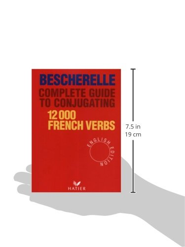 Bescherelle Complete Guide to Conjugating 12000 French Verbs (English Edition) (Bescherelle 1)