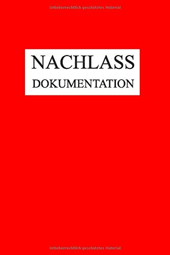 Nachlass Dokumentation: Buch für die...
