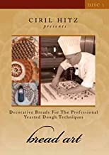 Bread Art DVD 1 Decorative Breads for the Professional Yeasted Dough Techniques