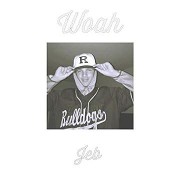 Woah (feat. Dxn Creq)