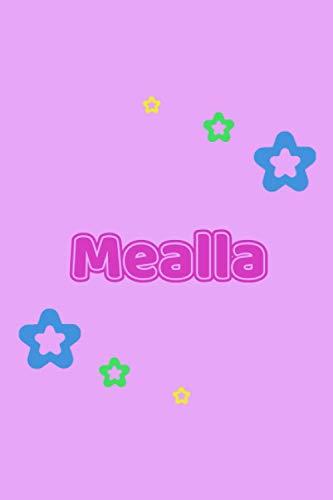 Mealla: Personalisiertes Vornamen Tagebuch für Frauen und Mädchen - Notizbuch, Notizheft oder Schreibheft für Schule, Uni, Beruf, Job oder Einschulung ... Seiten - Punkteraster - Format 6x9 ca. DIN A5