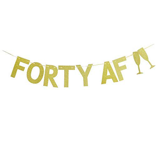 Forty Af Banner-40Th Birthday Sign Party 40Th Birthday Decor Gold Glitter Banner Forty and Fabulous 40 & Fabulous 40Th birthday Party decorations.