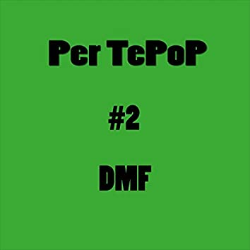 #2 - DMF