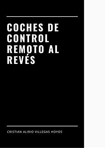 Coches de control remoto al revés: Hobby (Spanish Edition)