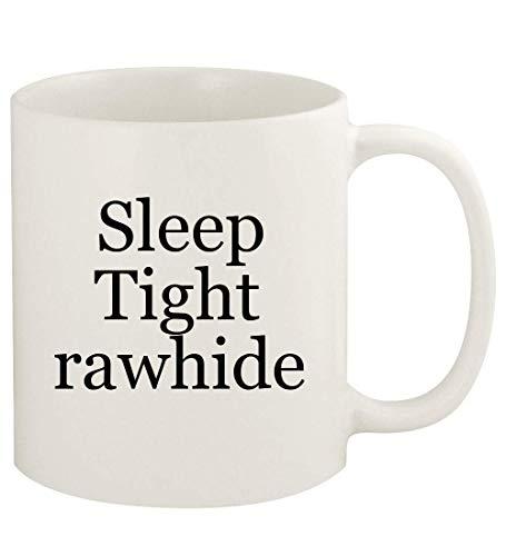 Sleep Tight rawhide - 11oz Ceramic White Coffee Mug Cup, White