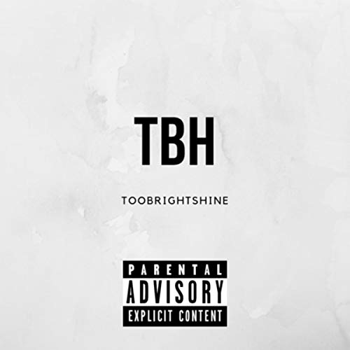 TBH [Explicit]