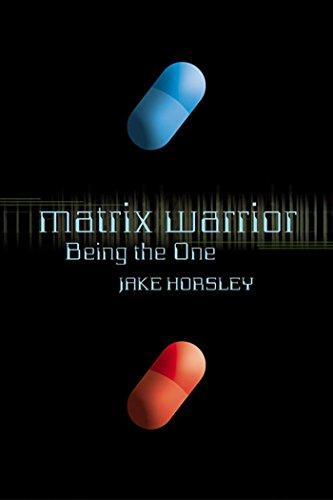 Matrix Warrior: Being the One