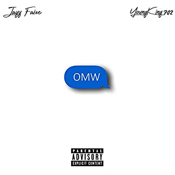 OMW (feat. Youngking702)
