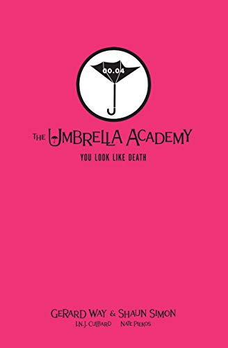 Tales from the Umbrella Academy: You Look Like Death Library...