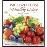 Nutrition for Healthy Living by Schiff,Wendy. [2010,2nd Edition.] Paperback -  McGrawHiI