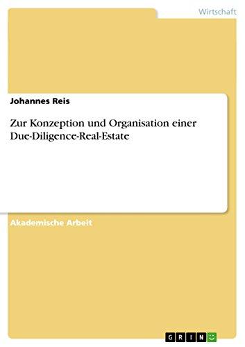 Zur Konzeption und Organisation einer Due-Diligence-Real-Estate