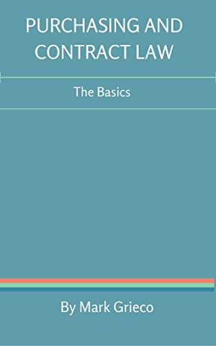 Purchasing and Contract Law: The Basics (English Edition)