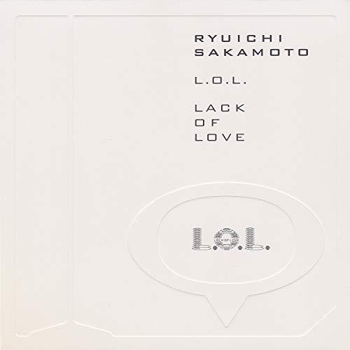 L.O.L. (Lack Of Love)