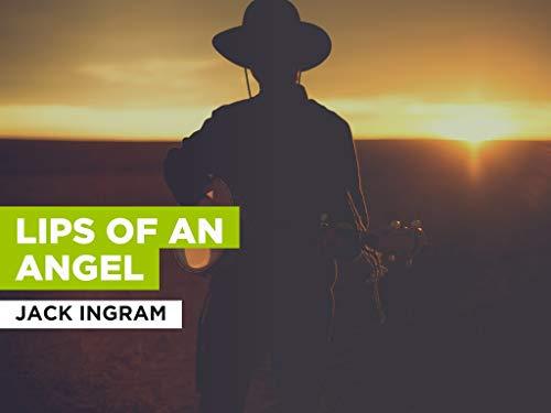 Lips Of An Angel al estilo de Jack Ingram