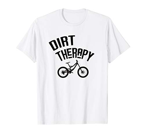 Dirt Therapy T-Shirt Funny MTB Mountain Bike Cycling Tee