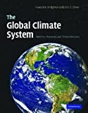 The Global Climate System: Patterns, Processes, and Teleconnections
